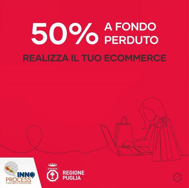 👉𝐑𝐞𝐚𝐥𝐢𝐳𝐳𝐚 𝐢𝐥 𝐭𝐮𝐨 𝐞-𝐜𝐨𝐦𝐦𝐞𝐫𝐜𝐞 𝐜𝐨𝐥 𝟓𝟎% 𝐚 𝐟𝐨𝐧𝐝𝐨 𝐩𝐞𝐫𝐝𝐮𝐭𝐨. È stato rinnovato per il 2021 il bando 𝐈𝐧𝐧𝐨𝐩𝐫𝐨𝐜𝐞𝐬𝐬 della Regione Puglia che punta ad aumentare la competitività e l'indice di innovazione delle imprese pugliesi.   Molto interessante è la cifra stanziata per la realizzazione di #ecommerce che va da 10.000€ ad un massimo di 60.000€ col 50% a fondo perduto. Il #commercioelettronico è una grande opportunità per la piccola media impresa. Durante il lockdown l'e-commerce ha rappresentato il principale motore di generazione dei consumi.   👉Approfitta di questa opportunità per realizzare il tuo e-commerce! 𝐂𝐨𝐧𝐭𝐚𝐭𝐭𝐚𝐜𝐢 per una consulenza gratuita, ricevi un preventivo ad hoc sulle reali esigenze web della tua azienda.  📩 info@fiveup.it  WhatsApp 📲 +39 342 6289749  #fiveup #ecommerce #finanziamentiagevolati #finanziamenti #innoprocess #regionepuglia